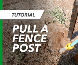 How to Pull Galvanized Steel Fence Posts