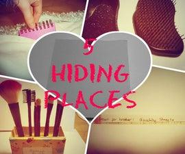 5 Hiding Places