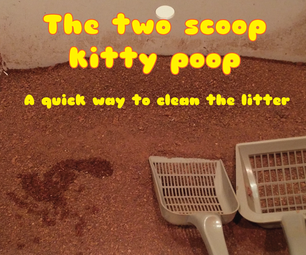 2 Scoop Kitty Poop Method - a Really Fast Way to Clean the Kitty Litter