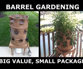 Barrel Gardens: Big Value in a Small Package