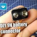 DIY 9V Battery Connector