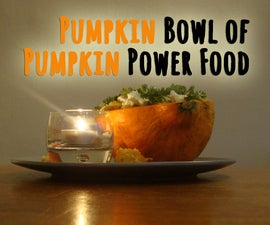 Pumpking bowl of Pumpkin power food