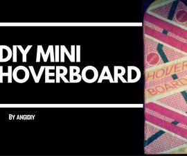 Mini Back To The Future Hoverboard