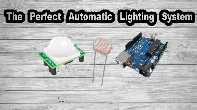 Picture of The Perfect Automatic Lighting System Using Arduino + LDR + PIR