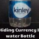 Hiding Currency in Water Bottle