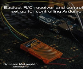 How to Control Arduino With RC Receiver in 10 Minutes