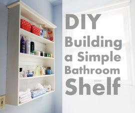 How To Build a Simple Bathroom Shelf
