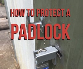 How to Protect a Padlock