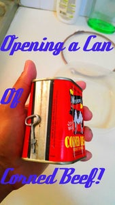 How to Open a Can of Corned Beef.