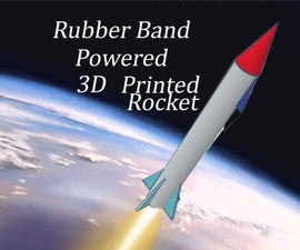 Rubber Band Powered 3D Printed Rocket