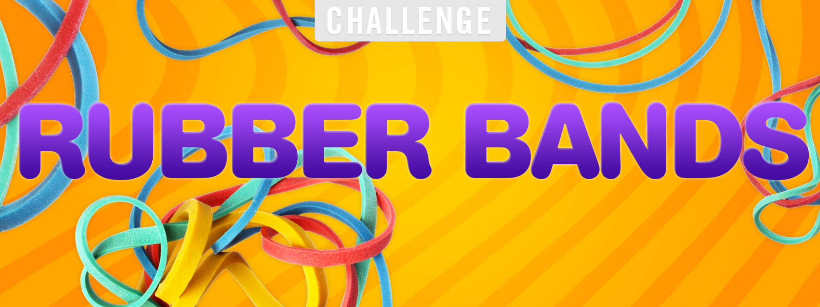 Rubber Bands Challenge