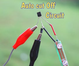 How to Make Auto Cut Off Circuit