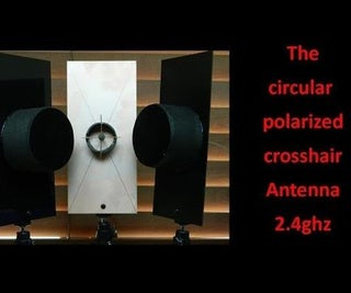 The Circular Polarized Crosshair Antenna 2,4GHz