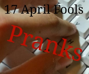 17 Great April Fools Pranks