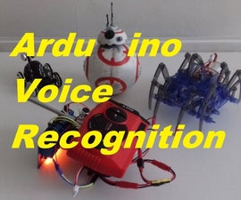 Arduino Voice Recognition Remote Control Car/Spider Robot/BB8 Aka Control  Nearly Everything Using Your Voice