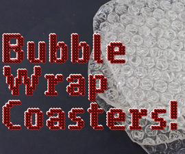 Bubble Wrap Coaster