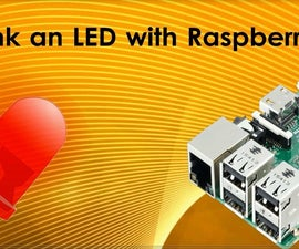 Start Your First Project With Raspberry : Blinking LED
