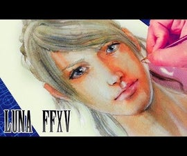 { Lunafreya Nox Fleuret } Luna Final Fantasy XV - WATERCOLOR + COLORED PENCILS PAINTING PROCESS
