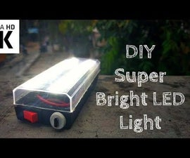 How to Make Super Bright Flash Light With LED - DIY: Super Bright Light
