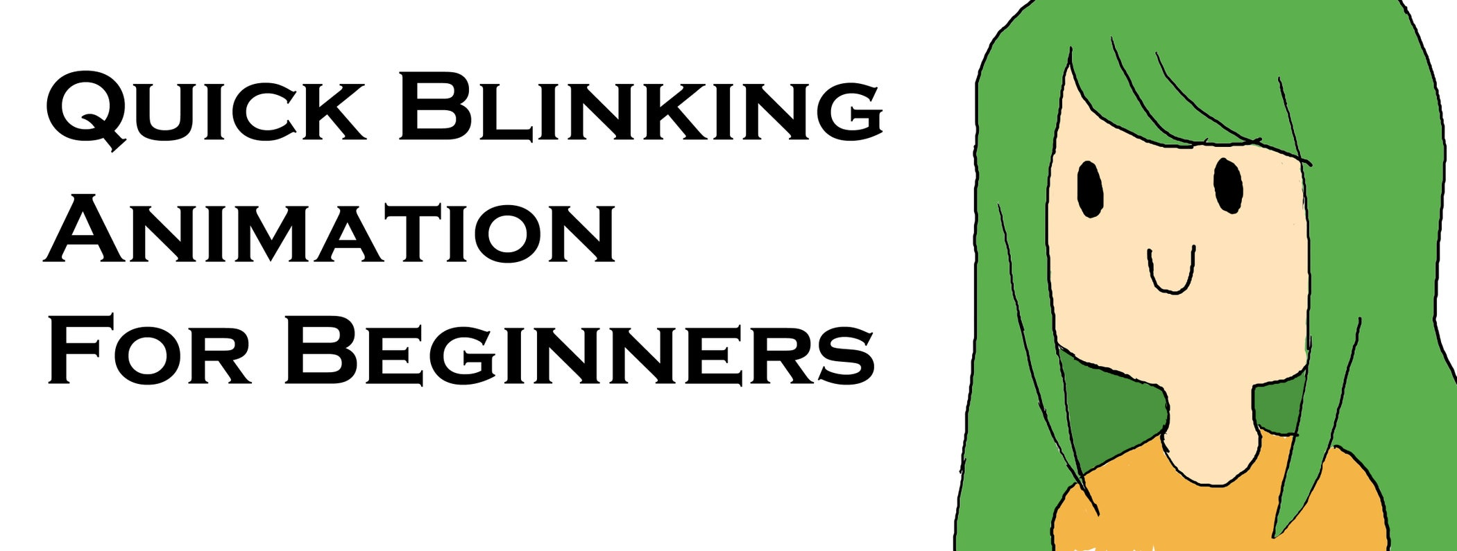 Quick and simple blinking animation for beginners 5 steps