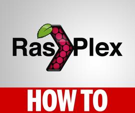 How to Install RasPlex 1.7.1 on a Raspberry Pi 3, 2, 1, B+, Zero