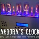Pandora's Clock: Nixie Tube Clock and Pandora Internet Radio