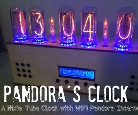 Pandora's Clock: Nixie Tube Clock and Pandora Internet Radio