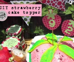 Easy Strawberry Cake Topper
