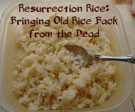 Resurrection Rice: Bringing Old Rice Back from the Dead