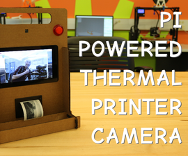 Pi-Powered Thermal Printer Camera