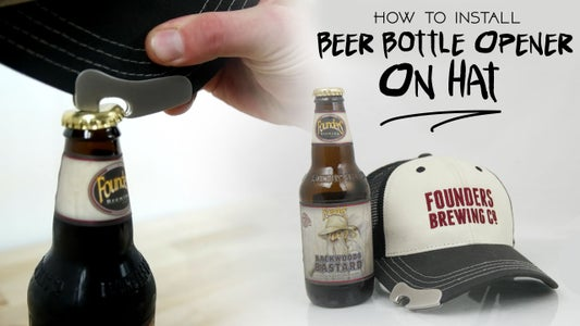 How to Install Bottle Opener on Hat