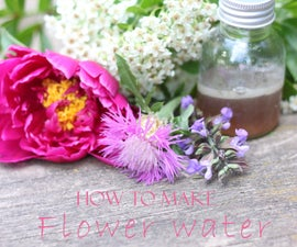 How to Make Flower Water at Home