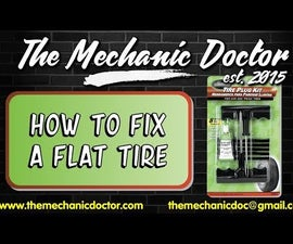 How to Fix a Flat Tire Using a Tire Repair Kit.