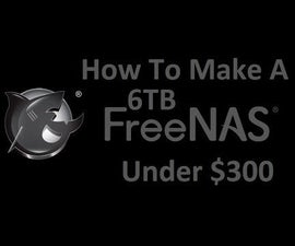 How to make a 6TB NAS for About $300, Easy anyone can do!