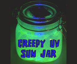 Creepy UV LED Sun Jar!