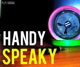 How to Make a Simple Audio Amplifier Within Rs. 100 ($2) Named Handy Speaky