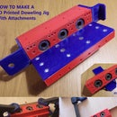 3D Printed Doweling Jig With Attachments