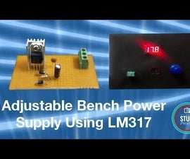 Variable Bench Power Supply From Scratch Using Laptop Adapter & LM317