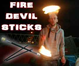 Fire Devil Sticks - Make, Play, Burn!