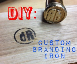 DIY custom branding iron