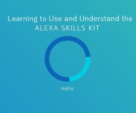 A Guide to Learning and Understanding the Alexa Skills Kit