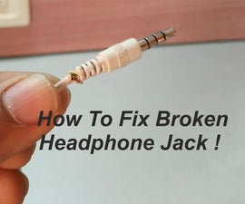 How to Fix Broken Headphone Jack !