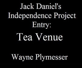 Jack Daniel's Independence Project - Tea Shop