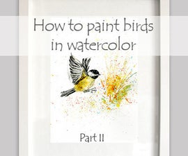 How to paint birds in watercolor. Part II