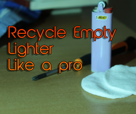 Recycle Empty Lighter