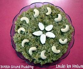 Bottle Gourd Pudding. An Indian Desert a.k.a Lauki Ka Halwa