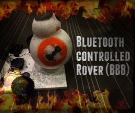 Bluetooth controlled rover (BB8)