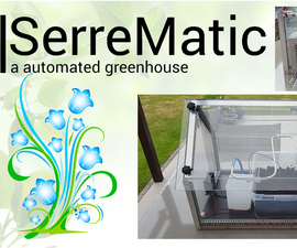 SerreMatic (An Automated Greenhouse)