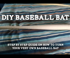 Turning your very own baseball bat