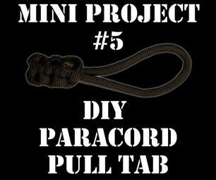 Mini Project #5: Paracord Pull Tab